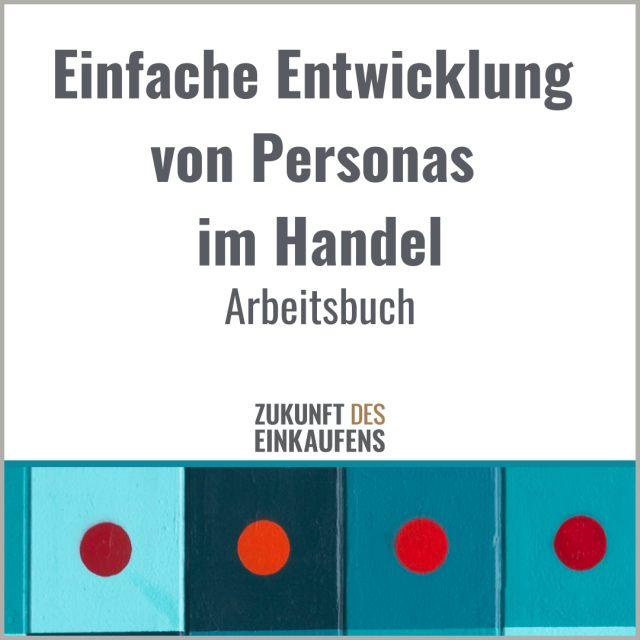 Arbeisbuch Entwicklung Personas