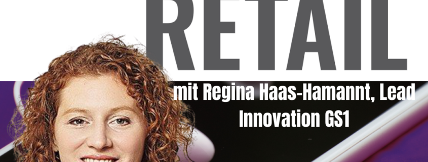 Regina Haas-Hamannt, Lead Innovation GS1