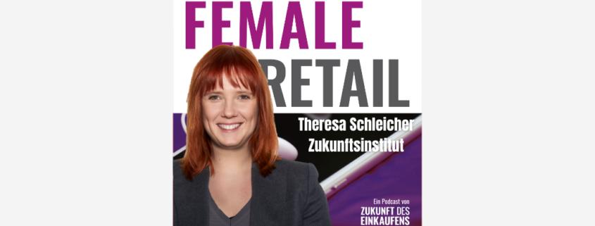Female Retail Podcast Theresa Schleicher